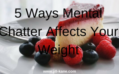 5 Ways Mental Chatter Affects Your Weight